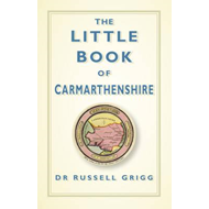 Little Book of Carmarthenshire (BOK)