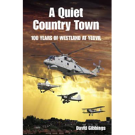 Quiet Country Town: A Celebration of 100 Years of Westland a (BOK)