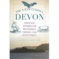 A-Z of Curious Devon (BOK)