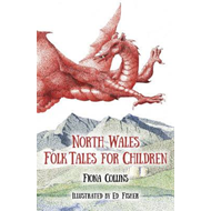 North Wales Folk Tales for Children (BOK)