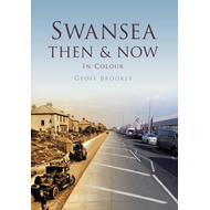 Swansea Then & Now (BOK)
