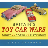 Britain's Toy Car Wars (BOK)