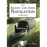 Kennet and Avon Navigation: A History (BOK)