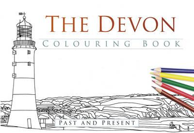 Devon Colouring Book: Past & Present (BOK)