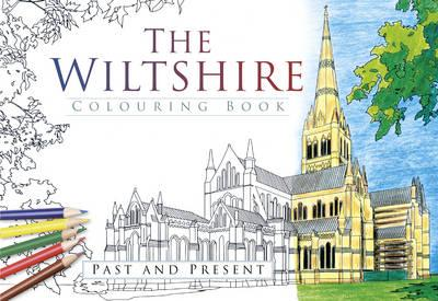 Wiltshire Colouring Book: Past & Present (BOK)