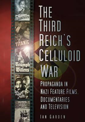 Third Reich's Celluloid War (BOK)