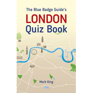 Blue Badge Guide's London Quiz Book (BOK)