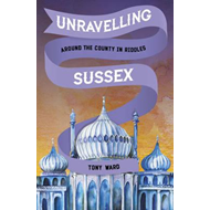 Unravelling Sussex (BOK)