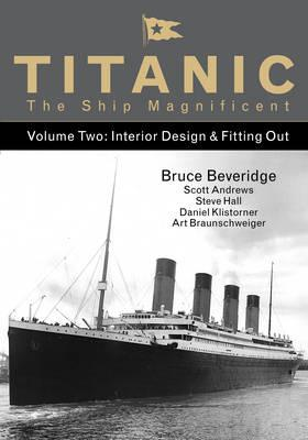 Titanic the Ship Magnificent - Volume Two (BOK)