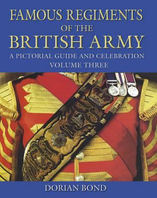 Famous Regiments of the British Army Volume Three (BOK)