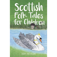 Scottish Folk Tales for Children (BOK)