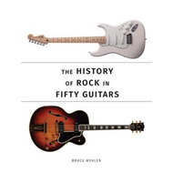 Produktbilde for History of Rock in Fifty Guitars (BOK)