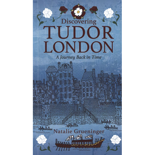 Discovering Tudor London (BOK)