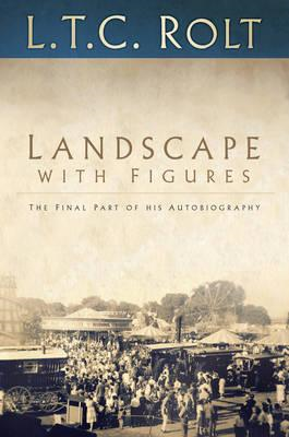 Landscape with Figures: The Final Part of his Autobiography (BOK)