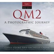 QM2: A Photographic Journey (BOK)