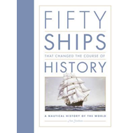 Produktbilde for Fifty Ships that Changed the Course of History - A Nautical History of the World (BOK)