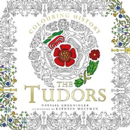 Colouring History: The Tudors (BOK)