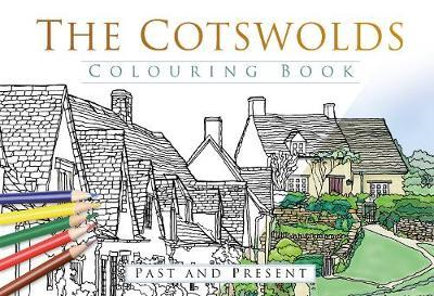 Cotswolds Colouring Book: Past & Present (BOK)