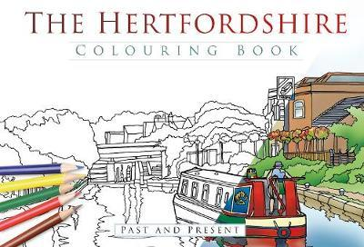 Hertfordshire Colouring Book: Past & Present (BOK)
