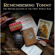 Remembering Tommy: The British Soldier in the First World Wa (BOK)