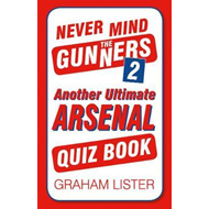 Never Mind the Gunners 2 (BOK)