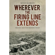 Wherever the Firing Line Extends (BOK)