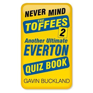 Never Mind the Toffees 2 (BOK)