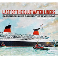 Last of the Blue Water Liners (BOK)
