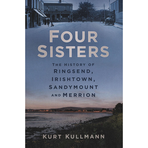 Four Sisters: The History of Ringsend, Irishtown, Sandymount (BOK)