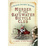 Murder at the Bayswater Bicycle Club (BOK)