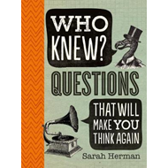 Who Knew? Questions That Will Make You Think Again (BOK)