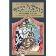Tyne and Wear Folk Tales for Children (BOK)