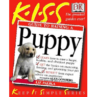 KISS Guide To Raising a Puppy (BOK)