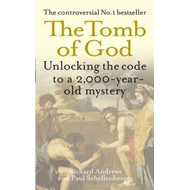 The Tomb of God: Unlocking the Code to a 2000-year-old Mystery (BOK)
