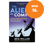 Produktbilde for The Aliens Are Coming! - The Exciting and Extraordinary Science Behind Our Search for Life in the Un (BOK)