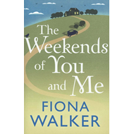 Weekends of You and Me (BOK)