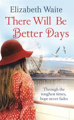 There Will Be Better Days (BOK)