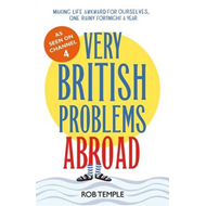 Very British Problems Abroad (BOK)
