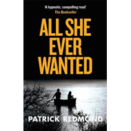 All She Ever Wanted (BOK)