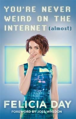 You're Never Weird on the Internet (Almost) (BOK)