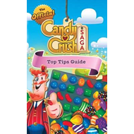 Official Candy Crush Top Tips Guide (BOK)