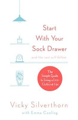 Start with Your Sock Drawer (BOK)