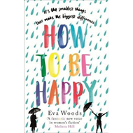 How to be Happy (BOK)