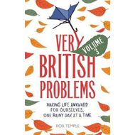 Very British Problems Volume III (BOK)