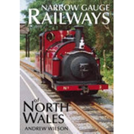 Narrow Gauge Railways of North Wales (BOK)
