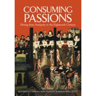 Consuming Passions (BOK)