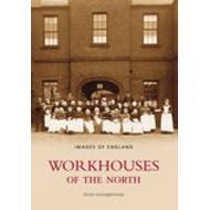 Workhouses of the North (BOK)