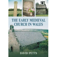 Early Medieval Church in Wales