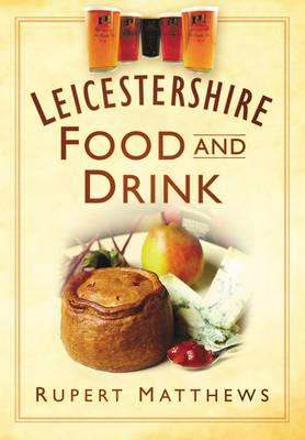 Leicestershire Food & Drink (BOK)