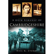 Grim Almanac of Cambridgeshire (BOK)